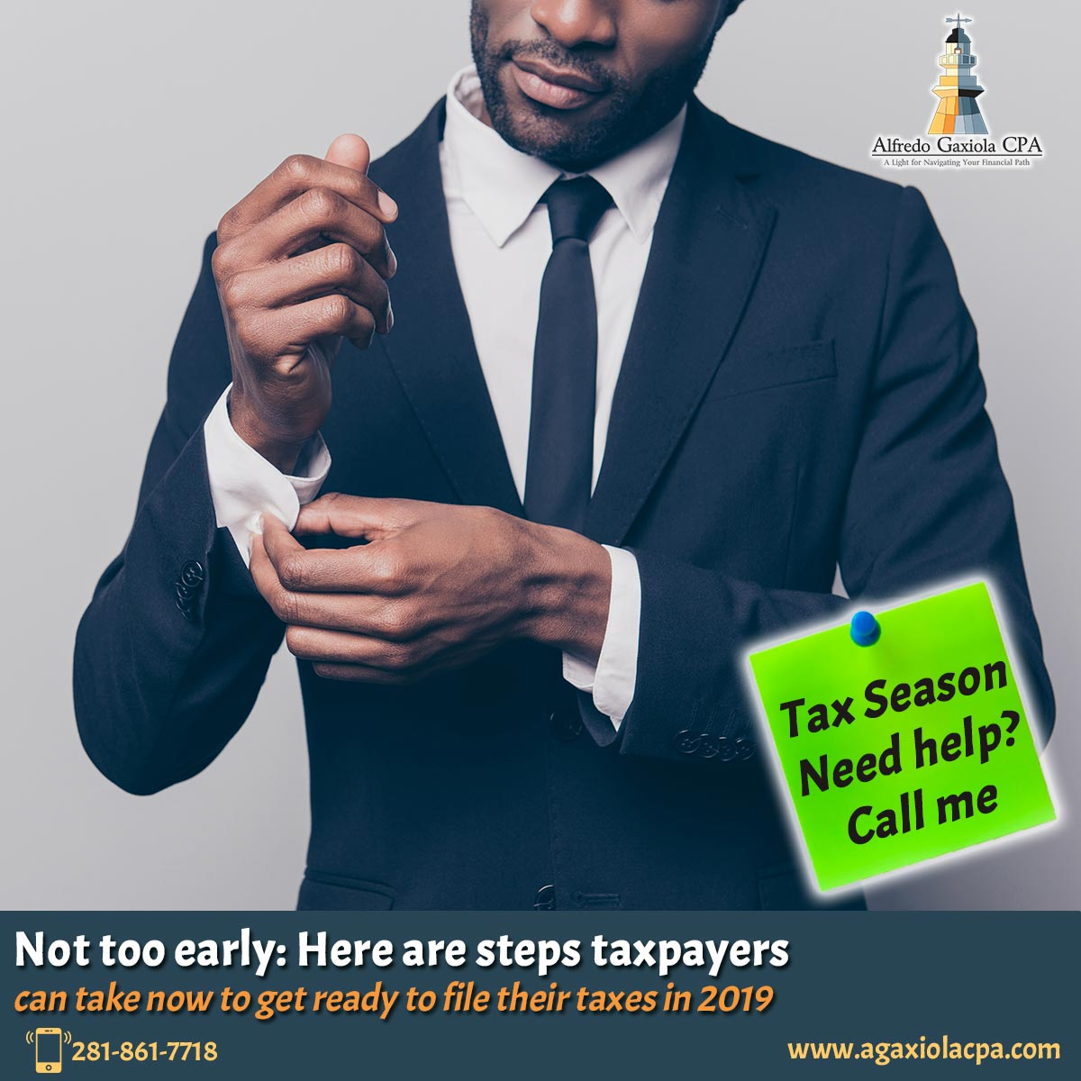 Alfredo Gaxiola, CPA - Not too early: Here are steps taxpayers can
